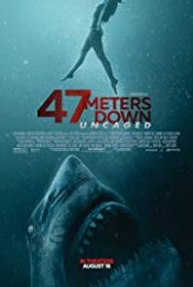 47 Meters Down: Uncaged (2019) 47 ดิ่งลึกสุดนรก