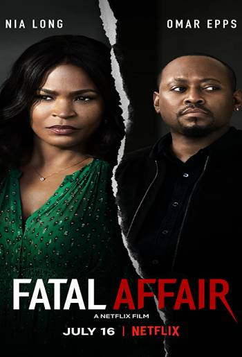 Fatal Affair | Netflix (2020) พิศวาสอันตราย