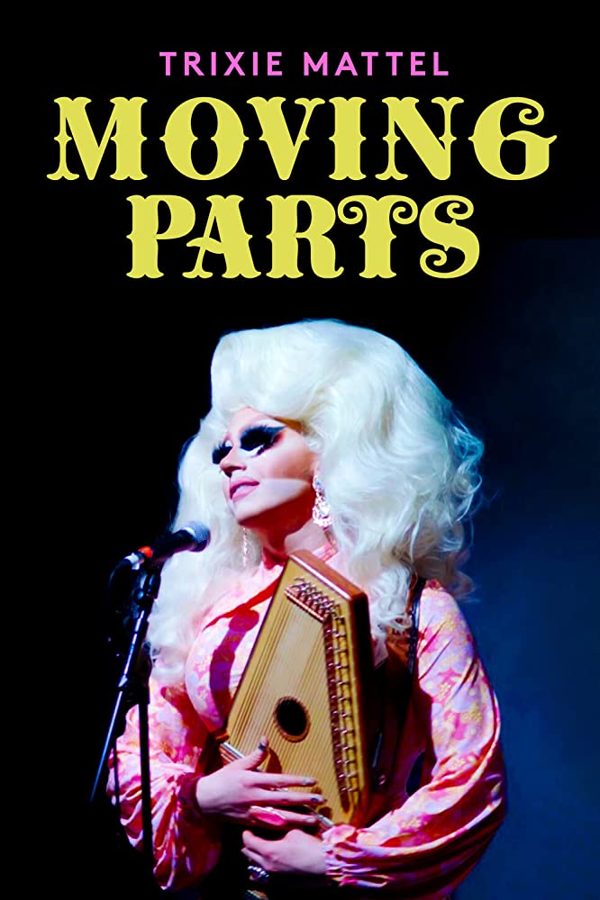 Trixie Mattel Moving Parts ทริกซี่ แมตเทล ฟันเฟืองที่ผลักดัน (2019)
