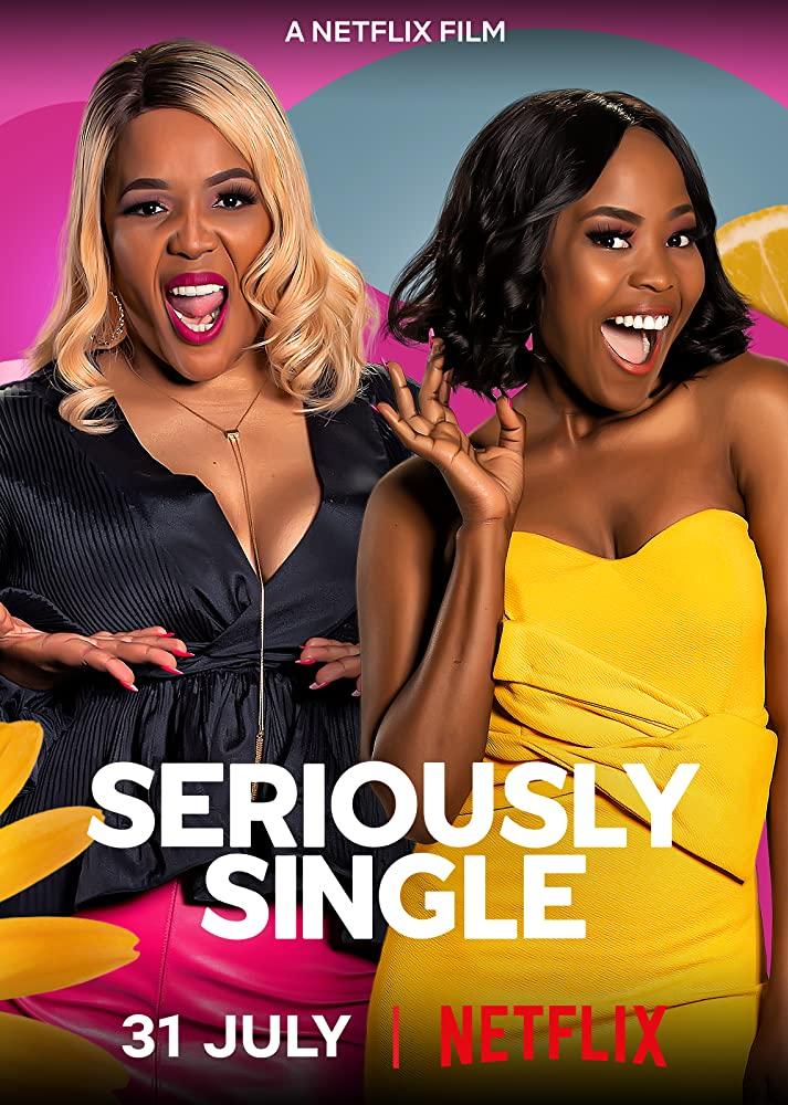 Seriously Single สาวโสดสนิท (2020)