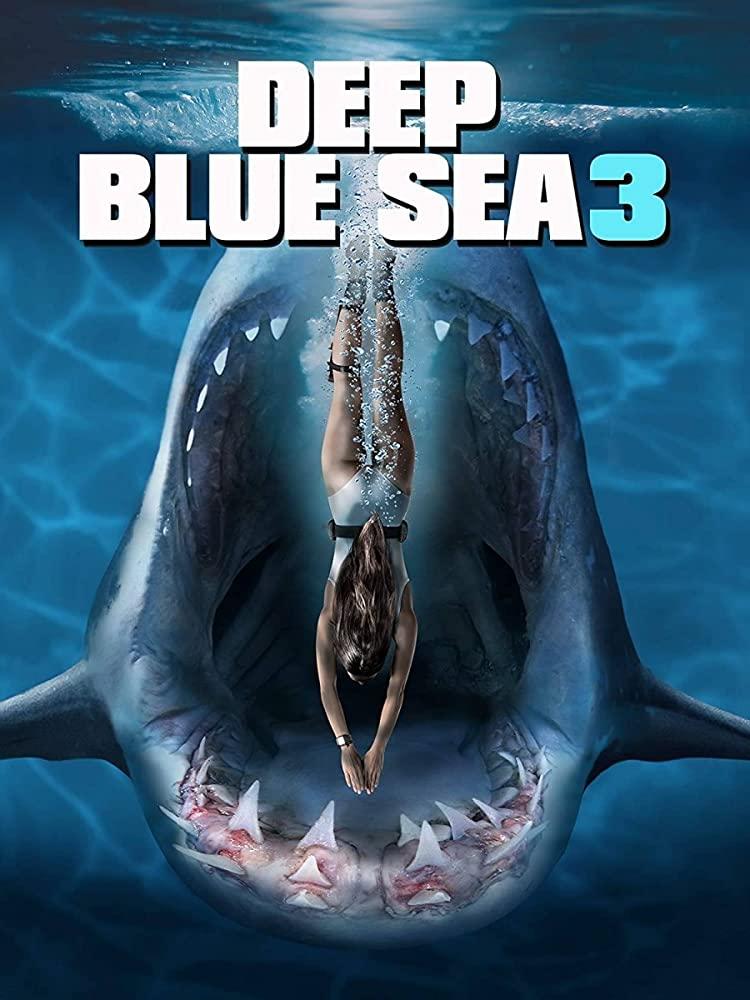 Deep Blue Sea 3 ฝูงมฤตยูใต้มหาสมุทร 3 (2020)
