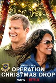 Operation Christmas Drop   Netflix (2020) ภารกิจของขวัญจากฟ้า