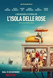 ROSE ISLAND (2020) เกาะสวรรค์ฝันอิสระ [ซับไทย]