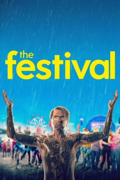 The Festival (2018) จี๊ดเป็นบ้า ขอซ่าให้ลืมเศร้า