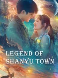 Legend Of Shanyu Town (2021) ซานอี้เมืองพิศวง
