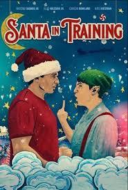 Santa In Training (2019) อลเวงบทเรียนซานต้ามือใหม่