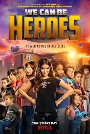 We Can Be Heroes   Netflix (2020) รวมพลังเด็กพันธุ์แกร่ง