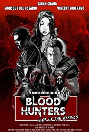 Blood Hunters Rise of the Hybrids (2019)