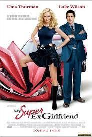 My Super Ex Girlfriend กิ๊กเก่าผม เธอเป็นยอดมนุษย์ (2006)