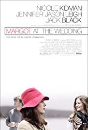 Margot at the Wedding (2007) มาร์ก็อต จอมจุ้นวุ่นวิวาห์
