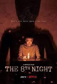 The 8th Night (2021) คืนที่ 8