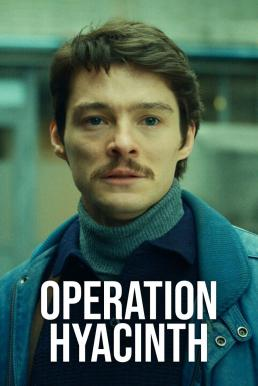 Operation Hyacinth (2021) ปฏิบัติการไฮยาซินธ์